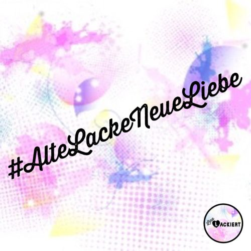 Alte Lacke Neue Liebe Blogparade